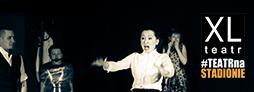 Teatr XL: